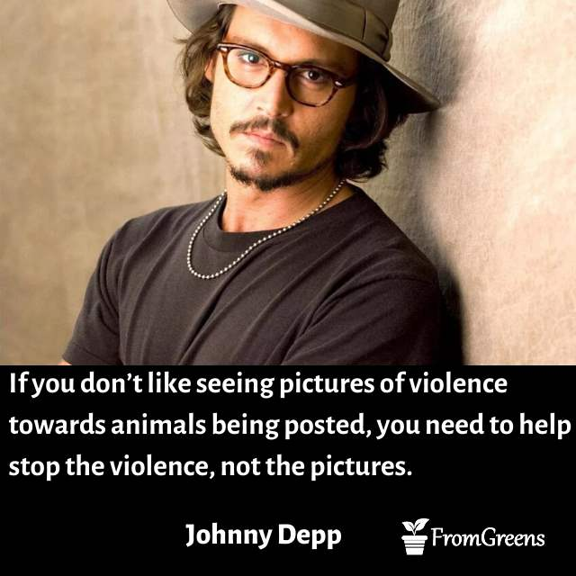 Johnny Depp inspirational quotes on animal rights